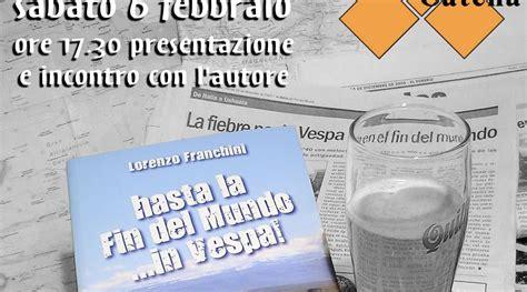 Libreria Catena Colleferro by Hasta La Fin Mundo In Vespa 6 Febbraio 2010