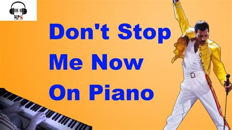 Dont' Stop Me Now Queen Piano Cover