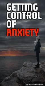 Getting Control Of Anxiety