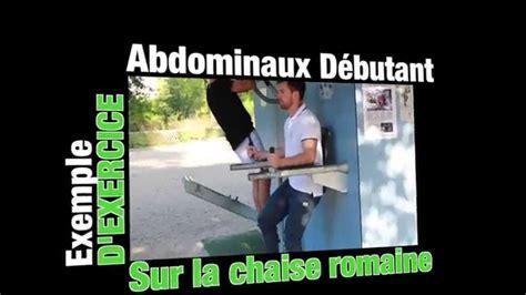 chaise roumaine exercice de la semaine abdo chaise romaine
