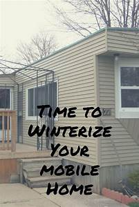 Time To Winterize Your Home  Diymobilehomeremodel