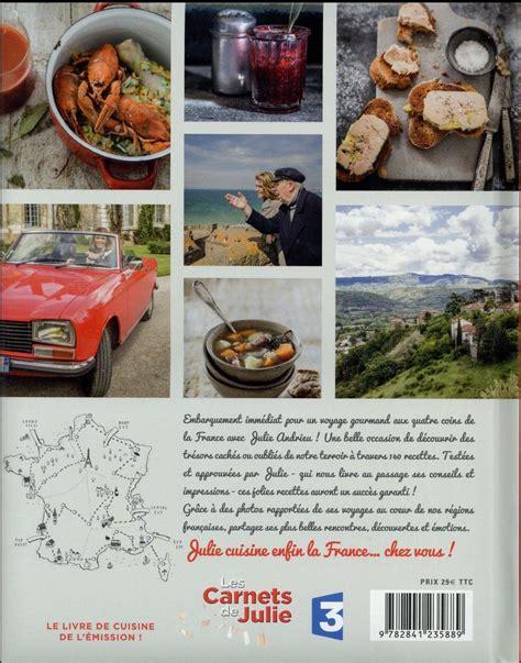 julie cuisine fr3 livre les carnets de julie julie cuisine la