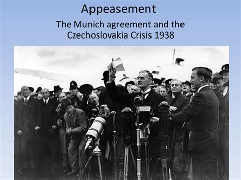 The Czechoslovakia Crisis And Munich By