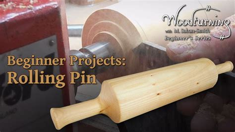 rolling pin beginners woodturning project youtube