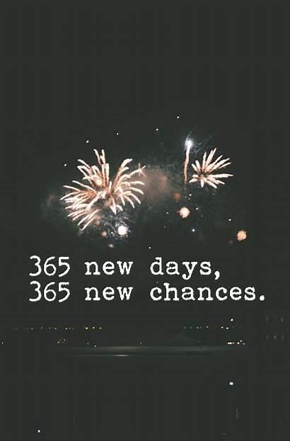 365 Days Chances Happy Quotes Quote Eve