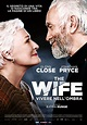 The Wife DVD Release Date | Redbox, Netflix, iTunes, Amazon