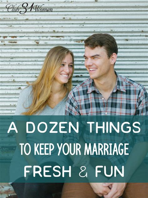 A Dozen Things You Can Do To Keep Your Marriage Fresh