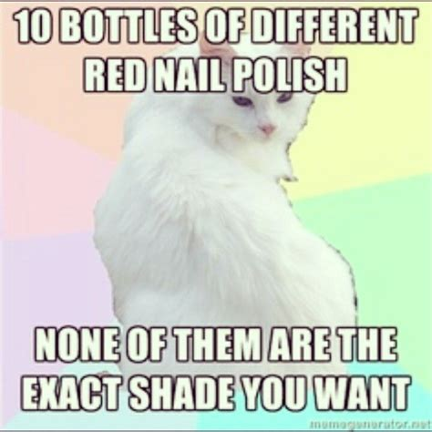 Polish Memes - 40 best images about nail memes on pinterest not enough accent nails and nail polish quotes