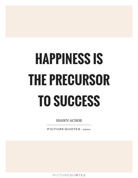 success  happiness quotes sayings success