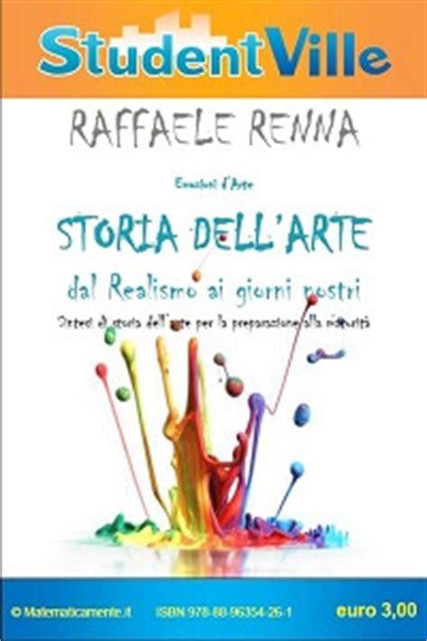 Test Di Storia Dell Arte by Emozioni D Arte Storia Dell Arte Dal Realismo Ai Giorni