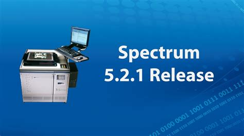 Spectrum 5.2.1 Release | Available Now | Teradyne, Inc ...