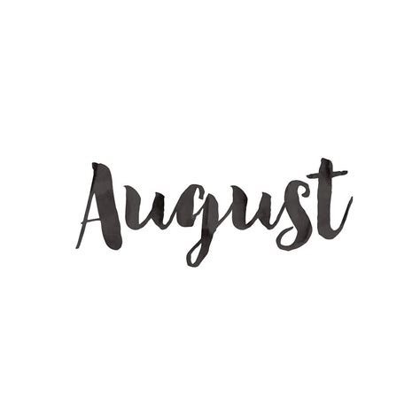 Hello August. Please be a good one! | Hello august, August ...