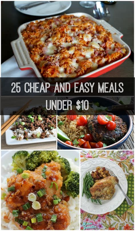 cheap recipes for dinner 25 cheap and easy meals under 10