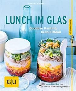 Rest Im Glas : mittagessen im glas einfach und praktisch zum mitnehmen eat smarter ~ Orissabook.com Haus und Dekorationen