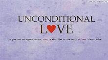 Unconditional Love Quotes. QuotesGram