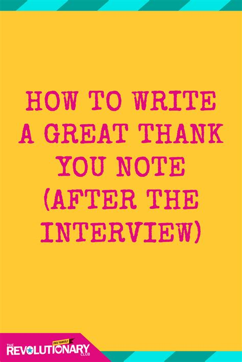how to write a thank you note how to write a great thank you note after the interview