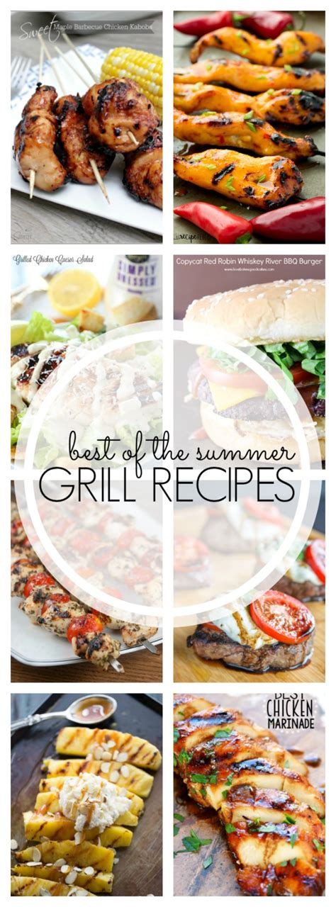 best grill recipes 25 of the best grilling recipes for summer white lights on wednesday