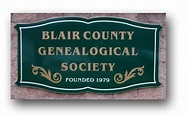 Blair County Genealogical Society in Hollidaysburg, Blair ...