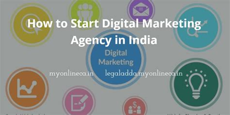 Digital Marketing Agency In India how to start a digital marketing agency in india myonlineca