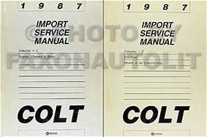 1987 Colt Repair Shop Manual Original 2 Volume Set