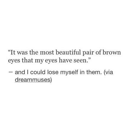 Brown Hair Poem by 25 Best Brown Eye Quotes On Brown Brown