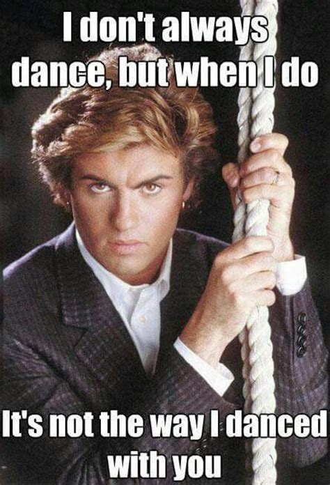 George Michael Memes - 223 best images about george michael on pinterest