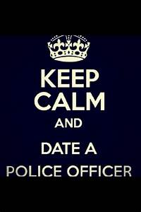 Dating A Police... Police Officer Quotes