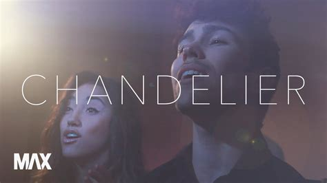 chandelier sia cover chandelier sia max and alex g cover