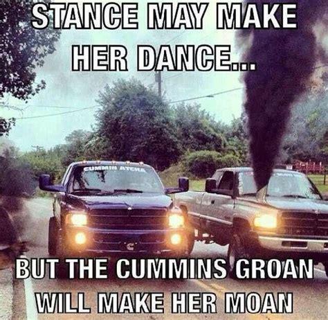 Cummins Meme - cummins truck quotes pinterest the o jays my boyfriend and love
