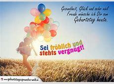 Geburtstagssprüche Zum Geburtstag sei fröhlich vergnügt!