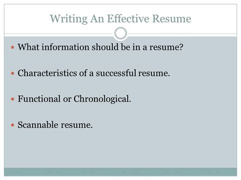 Writing An Effective Resume by Writing The Effective Resume Ppt