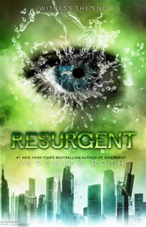 Insurgent Book Resume by Resurgent Book 4 After Allegiant Resurgent Book 4