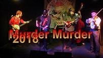 Murder Murder 2018 - YouTube