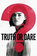 Truth or Dare (2018) Full Movie Eng Sub - 123Movies