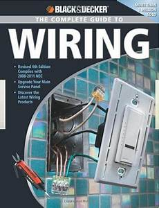 Black  U0026 Decker The Complete Guide To Wiring