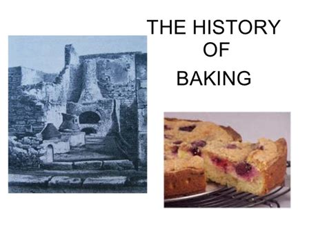 The History Of Baking