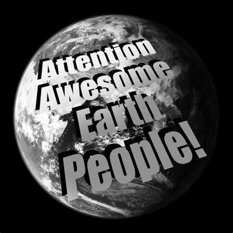 attention awesome earth people patrick howe artist