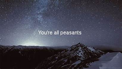Inspirational Quotes Hipster Shit Peasants Quote Peasant