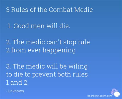 3 Rules Of The Combat Medic 1 Good Men Will Die 2 The Medic Can't Stop Rule 2 From Ever