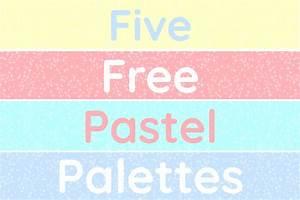 pastel colors 5 free editable pastel color palettes