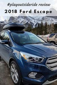 2018 Ford Escape Titanium Review  U2013 Play Outside Guide