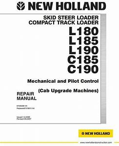 New Holland Skid Steer Loader C185  C190  L180  L185  L190 Workshop Service Manual