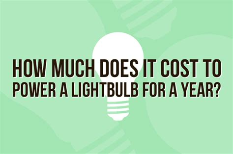 light bulb cost per hour 28 images how much does it