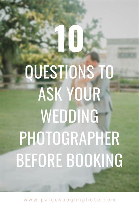 questions    wedding photographer wedding venue