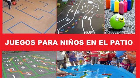 El juego es la actividad más importante para el desarrollo de los niños. JUEGOS PARA NIÑOS EN EL PATIO - YouTube
