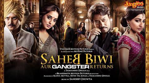 saheb biwi aur gangster returns official trailer hd