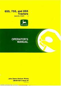 John Deere 655 755 855 Tractors Operators Manual