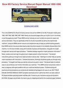 Bmw M3 Factory Service Manual Repair Manual 1 By Ashly