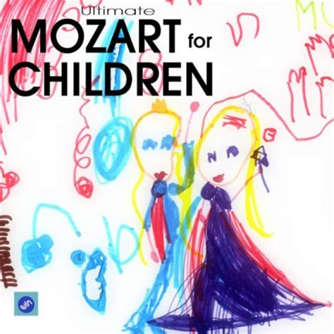 ultimate mozart for children mozart classical relaxation 284 | 510N0T5kxoL. SS500