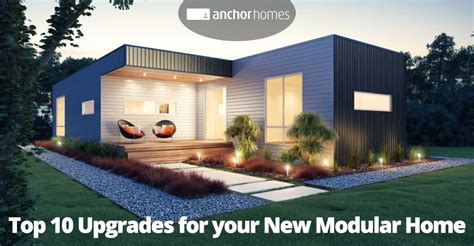 Top 10 Upgrades For Your New Modular Home